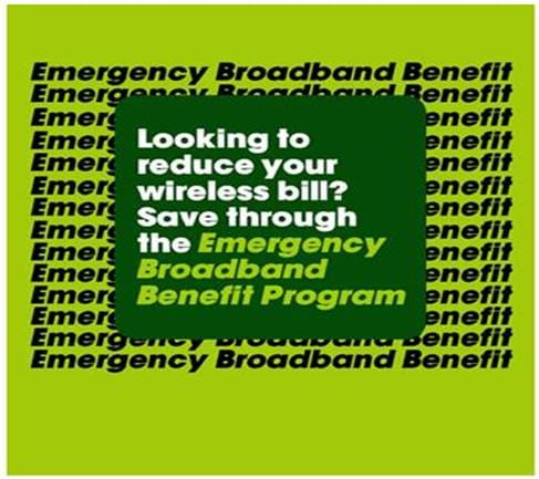 Looking to reduce your wireless bill? Save through the Emergency Broadband Benefit Program